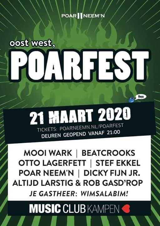 Hallo dan, 21 Maart is het weer goed raak in Music Club Kampen want Poarfest 2020 kump dr weer an.
